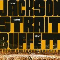 Alan Jackson, George Strait and Jimmy Buffett - Live At Texas Stadium - CD