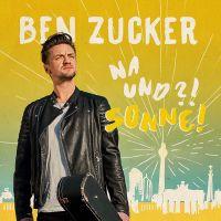 Ben Zucker - Na Und?! Sonne! - CD