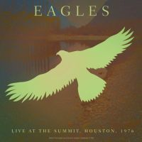 Eagles - Live At The Summit Houston - CD