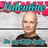 Valentine - Be My Little Baby - CD Single