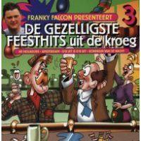 Franky Falcon - De gezelligste feesthits uit de kroeg 3 - CD