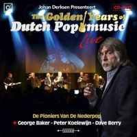 The Golden Years Of Dutch Pop Music Live - CD+DVD