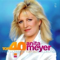 Anita Meyer - Top 40 - 2CD