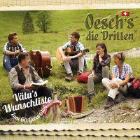 Oesch's die Dritten - Vatu's Wunschliste - Zum 60.Geburtstag - CD