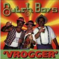 Dutch Boys - Vrogger - CD
