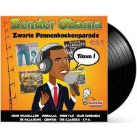 Zender Obama - Zwarte Pannenkoekenparade - Deel 1 - LP