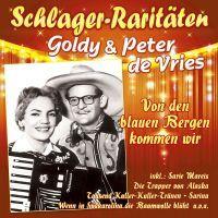 Goldy Und Peter De Vries - Von Den Blauen Bergen Kommen Wr - CD