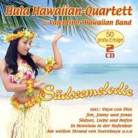 Hula Hawaiian-Quartett & Valentinos Hawaiian Band - Sudseemelodie - 2CD