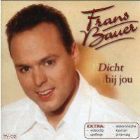 Frans Bauer - Dicht bij jou
