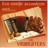 De Vrijbuiters - Een Rondje Accordeon - 2CD