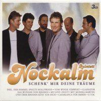 Nockalm Quintett - Schenk mir deine Traume - 3CD