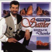 Oswald Sattler - Einfach Danke