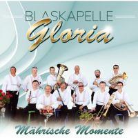 Blaskapelle Gloria - Mahrische Momente - CD