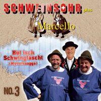 Schweinsohr Plus Marcello - Hut Ist Schwingfascht No.3 - CD