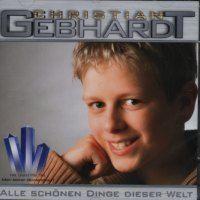 Christian Gebhardt  Alle Schönen Dinge Dieser Welt
