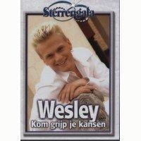 Wesley - Kom grijp je kansen - DVD