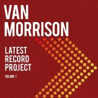 Van Morrison - Latest Record Project Vol. 1 - 2CD