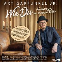 Art Garfunkel Jr. - Wie Du Hommage An Meinen Vater - CD