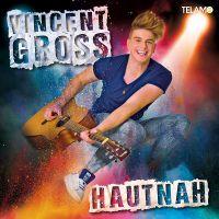 Vincent Gross - Hautnah - CD