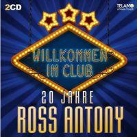Ross Antony - Willkommen Im Club - 20 Jahre - 2CD