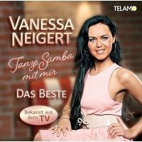 Vanessa Neigert - Tanze Samba Mit Mir - Das Beste - CD