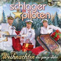 Die Schlagerpiloten - Weihnachten Das Ganze Jahr - CD