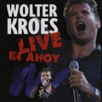 Wolter Kroes - Live in Ahoy - 2CD