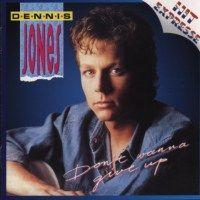 Dennis Jones - Don't wanna give up - Hit Express - CD