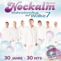 Nockalm Quintett - Wahnsinnsflug auf Wolke 7 - 2CD