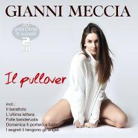 Gianni Meccia - Il Pullover - 35 Grosse Erfolge - 2CD