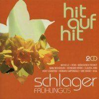 Hit auf Hit Schlager - Fruhling 05 - 2CD