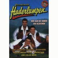 Zillertaler Haderlumpen - Mir san no immer die gleichen - DVD