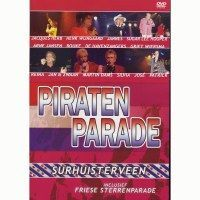 Piraten Parade Surhuisterveen - DVD