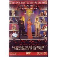 Stefanie Hertel, Stefan Mross und Eberhard Hertel - Das Konzert aus der Stahlhalle in Brandenburg an der Havel - DVD