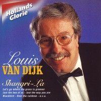 Louis van Dijk - Shangri La - Hollands Glorie - CD