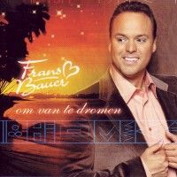 Frans Bauer - Om van te dromen - CD