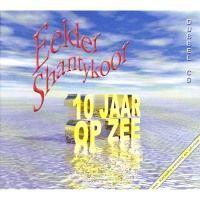 Eelder Shantykoor - 10 Jaar op zee - 2CD
