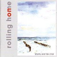 Rolling Home - Shanty and folk choir