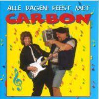 Carbon - Alle dagen feest met - CD