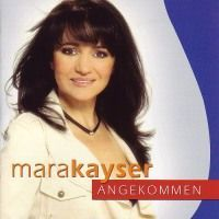 Mara Kayser - Angekommen