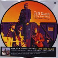 Jeff Beck & The Yardbirds - I Ain't Done Wrong - Picture Disc Vinyl - LP