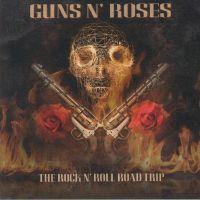 Guns N Roses - The Rock N Roll Road Trip - 10CD