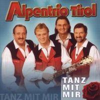 Alpentrio Tirol - Tanz mit Mir - CD