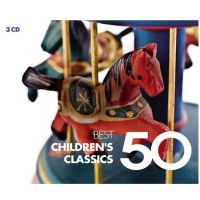 50 Best - Children's Classics - 3CD