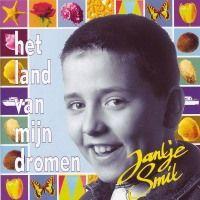 Jantje Smit - Het land van mijn dromen (Jan Smit)
