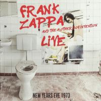 Frank Zappa And The Mother Of Invention - Live New Years Eve 1973 - CD