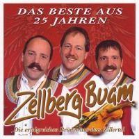 Zellberg Buam - Das Beste aus 25 Jahren