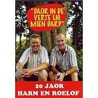 Harm en Roelof - 20 Joar - Doar in de verte lig mien darp - DVD