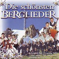 Die Schonsten Berglieder - 2CD