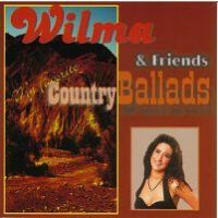 Wilma and friends - My favourite country ballads - CD